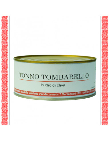 Tonno Tombarello all'olio d'oliva...